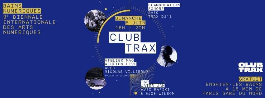 Club Trax Bains Numériques