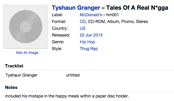 Tyshaun Granger ‎– Tales Of A Real N*gga sur le label...McDonald's
