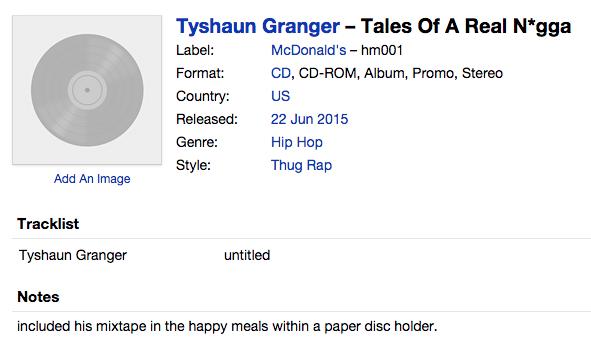 Tyshaun Granger – Tales Of A Real N*gga sur le label...McDonald's